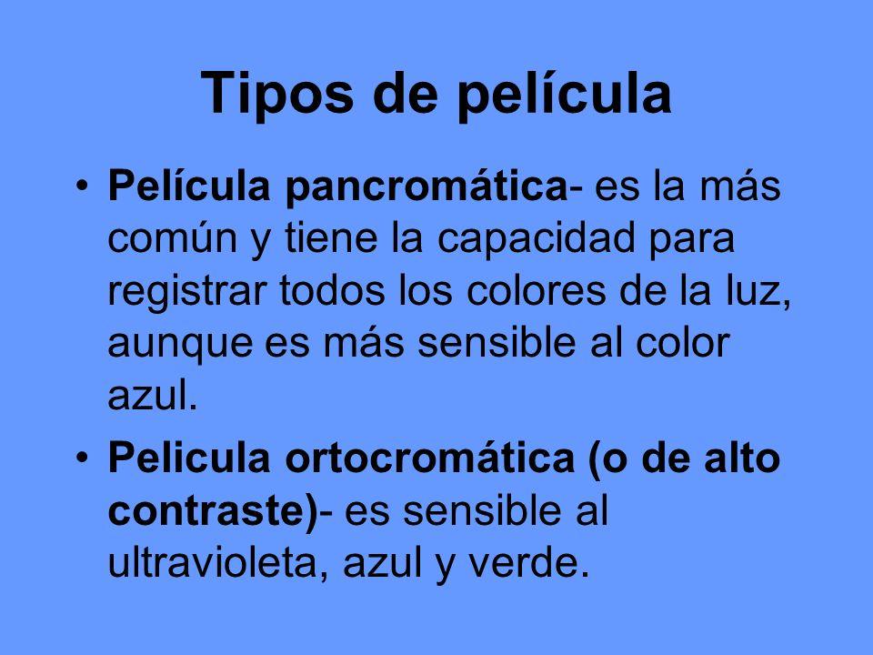 Tipos de película Película pancromática- es la más común y tiene la capacidad para registrar todos los colores de la luz, aunque es más sensible al co