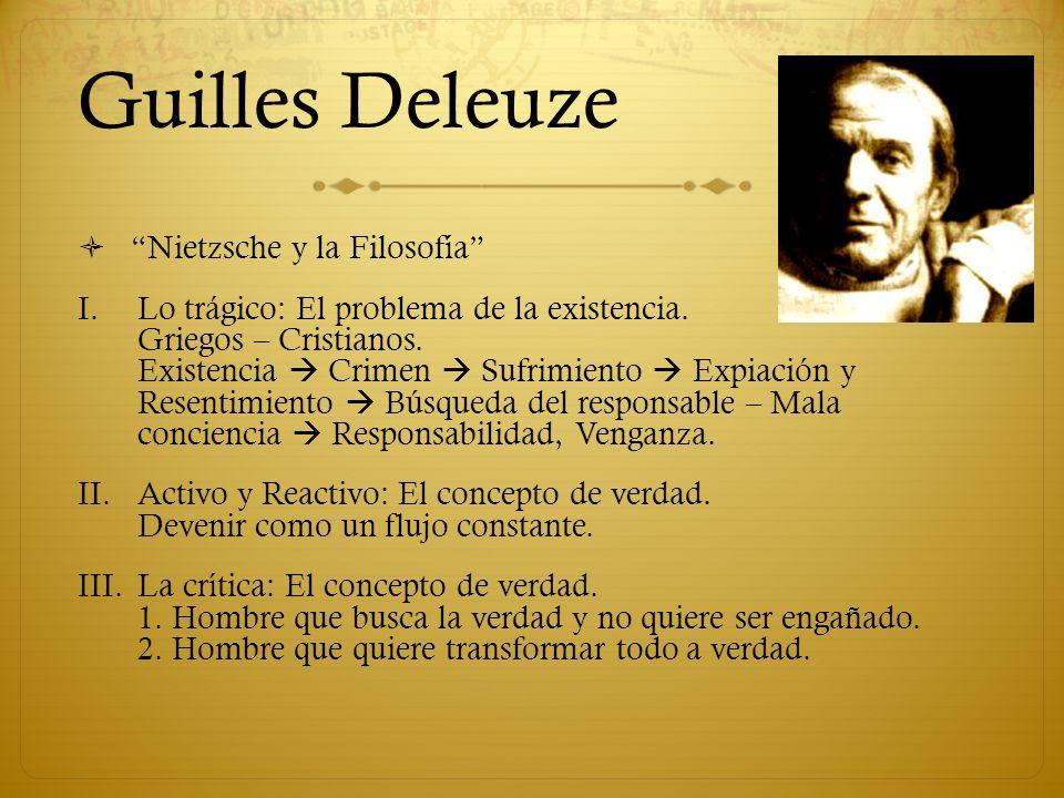 Guilles Deleuze Nietzsche y la Filosofía I.Lo trágico: El problema de la existencia.