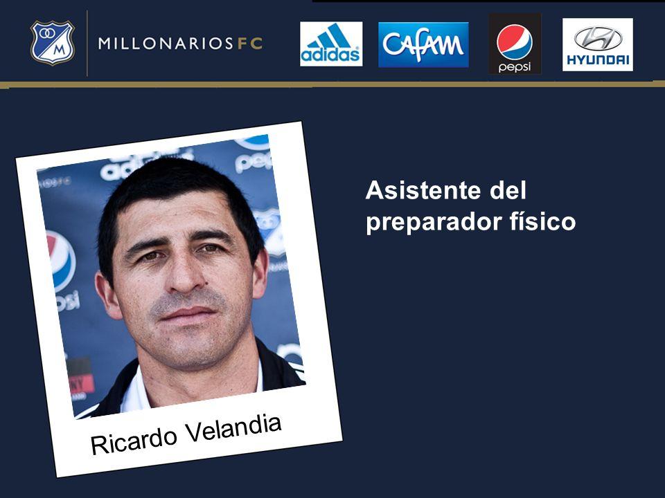 Ricardo Velandia Asistente del preparador físico