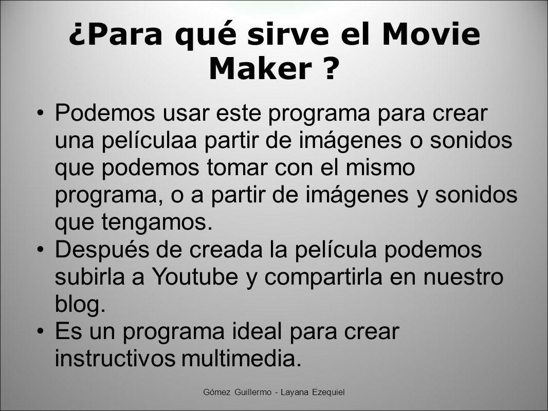 Crear la película Panel para elegir donde crear la película Gómez Guillermo - Layana Ezequiel