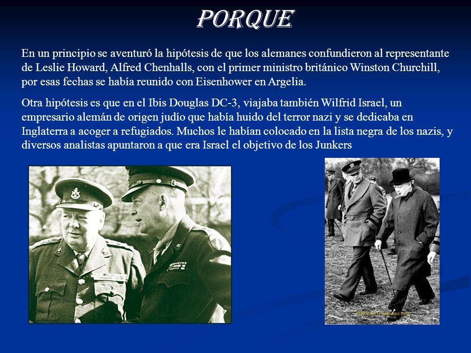 Uno de los pasajeros era la estrella de Hollywood Leslie Howard (Londres, 1893-1943), conocido por su papel de Ashley, en la película Lo que el viento