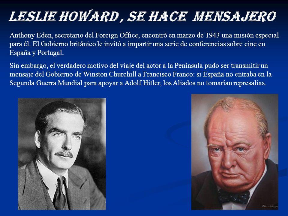En 1984 el hijo de Leslie, el también actor Ronald Howard, recopiló en una biografía de su padre con documentos ingleses y alemanes que probaban que e