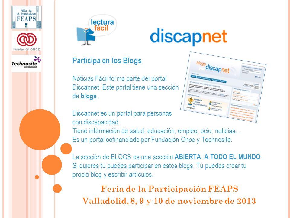 Participa en los Blogs Noticias Fácil forma parte del portal Discapnet.