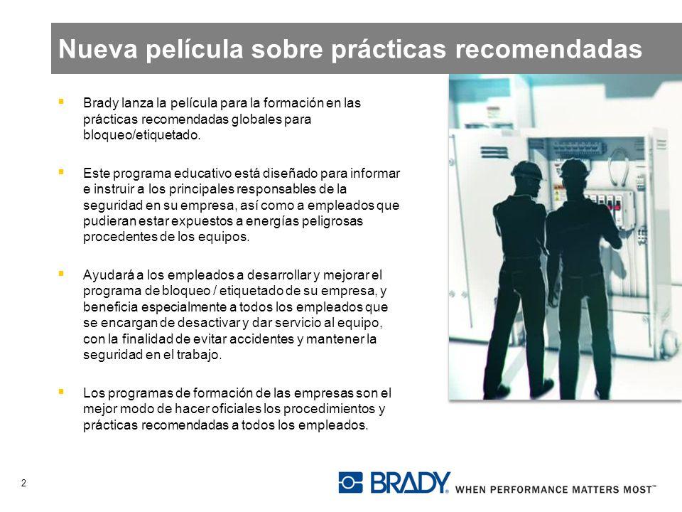 Nueva película sobre prácticas recomendadas Brady lanza la película para la formación en las prácticas recomendadas globales para bloqueo/etiquetado.