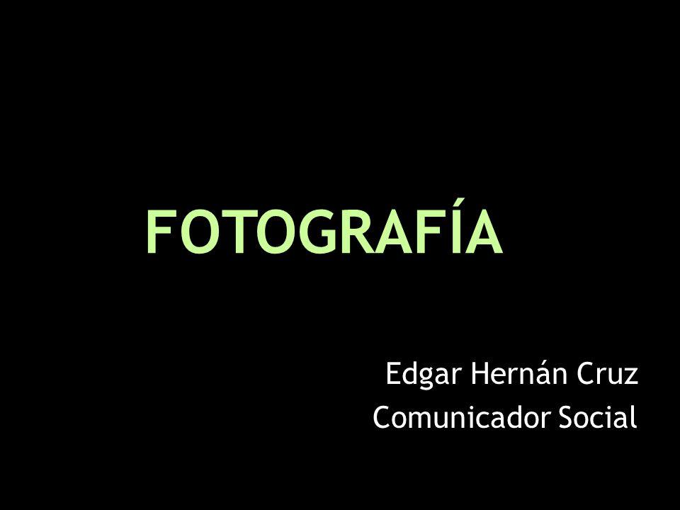 Edgar Hernán Cruz Comunicador Social FOTOGRAFÍA