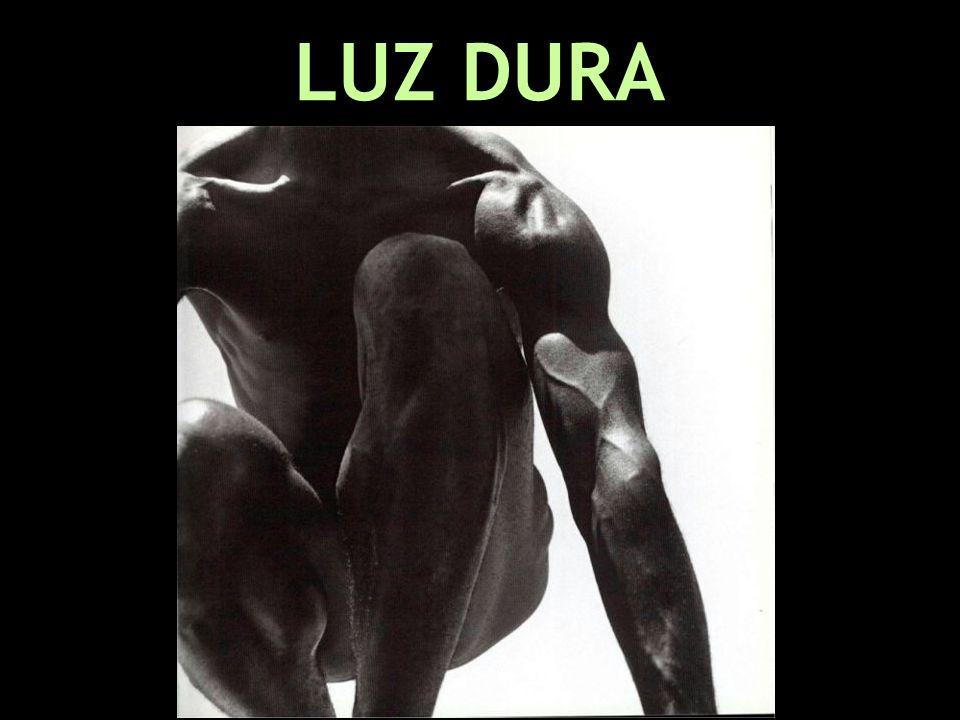 LUZ DURA