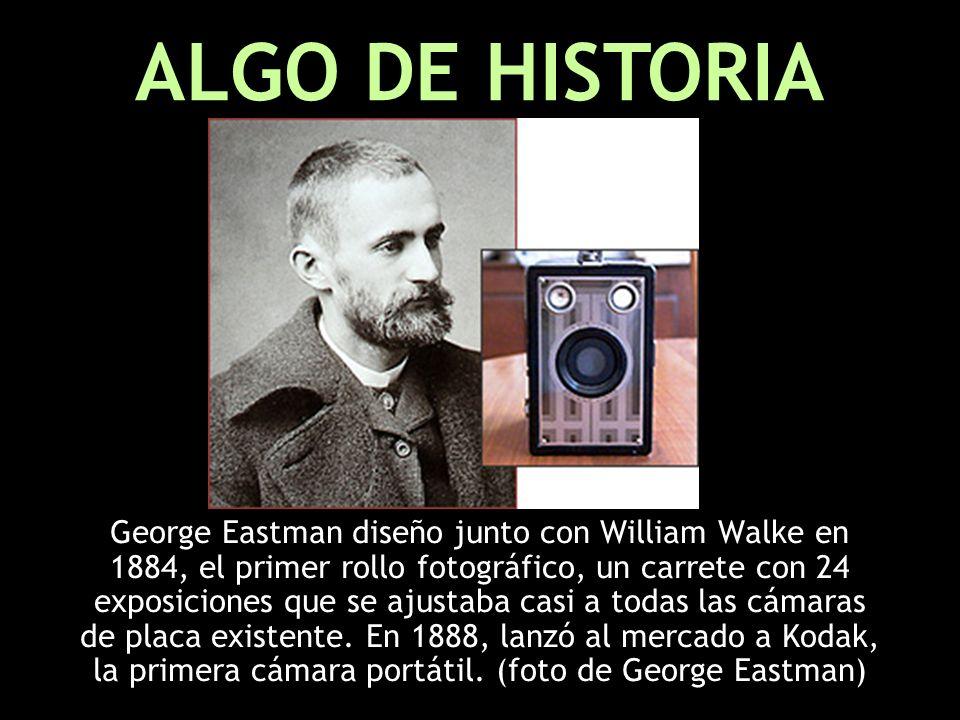 George Eastman diseño junto con William Walke en 1884, el primer rollo fotográfico, un carrete con 24 exposiciones que se ajustaba casi a todas las cámaras de placa existente.