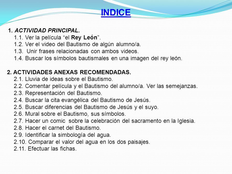 INDICE 1.ACTIVIDAD PRINCIPAL. 1.1. Ver la película el Rey León.