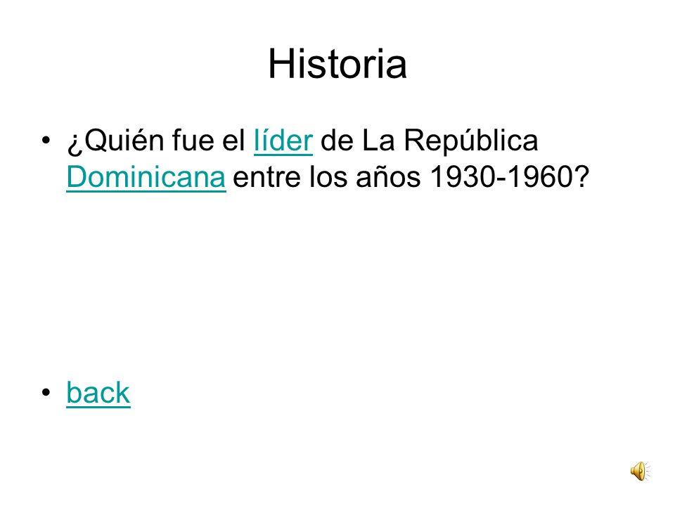 Historia ¿Quién fue el líder de La República Dominicana entre los años 1930-1960?líder Dominicana back