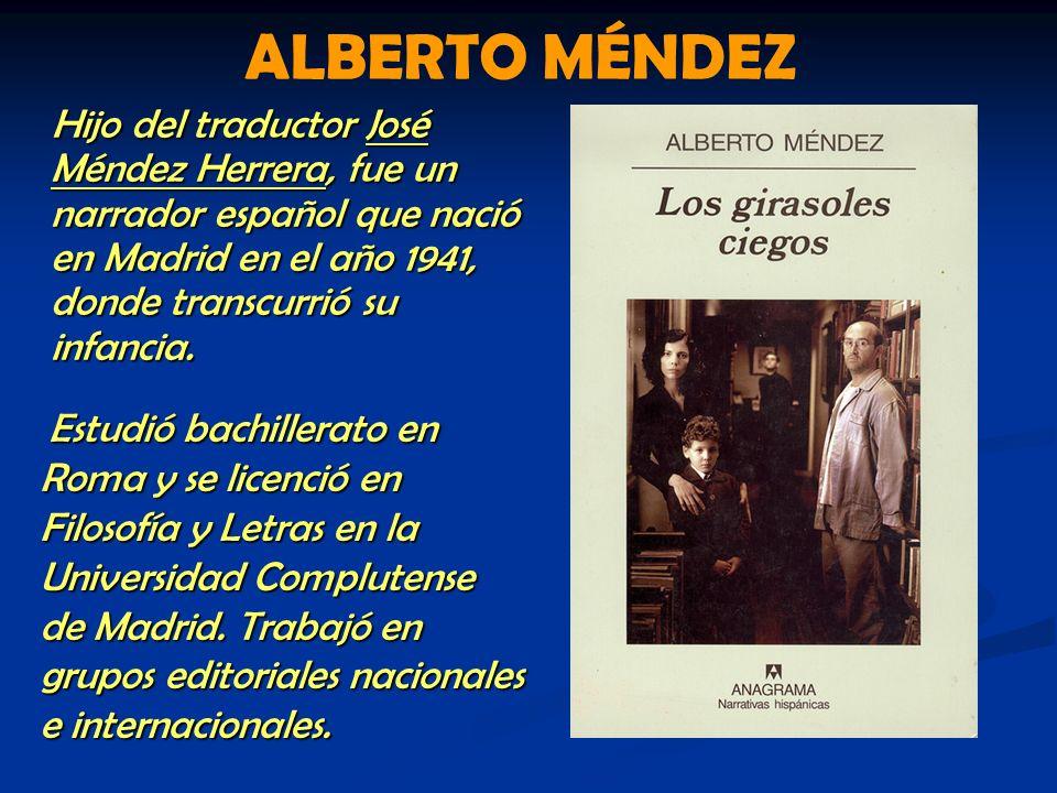 Hijo del traductor José Méndez Herrera, fue un narrador español que nació en Madrid en el año 1941, donde transcurrió su infancia. Hijo del traductor