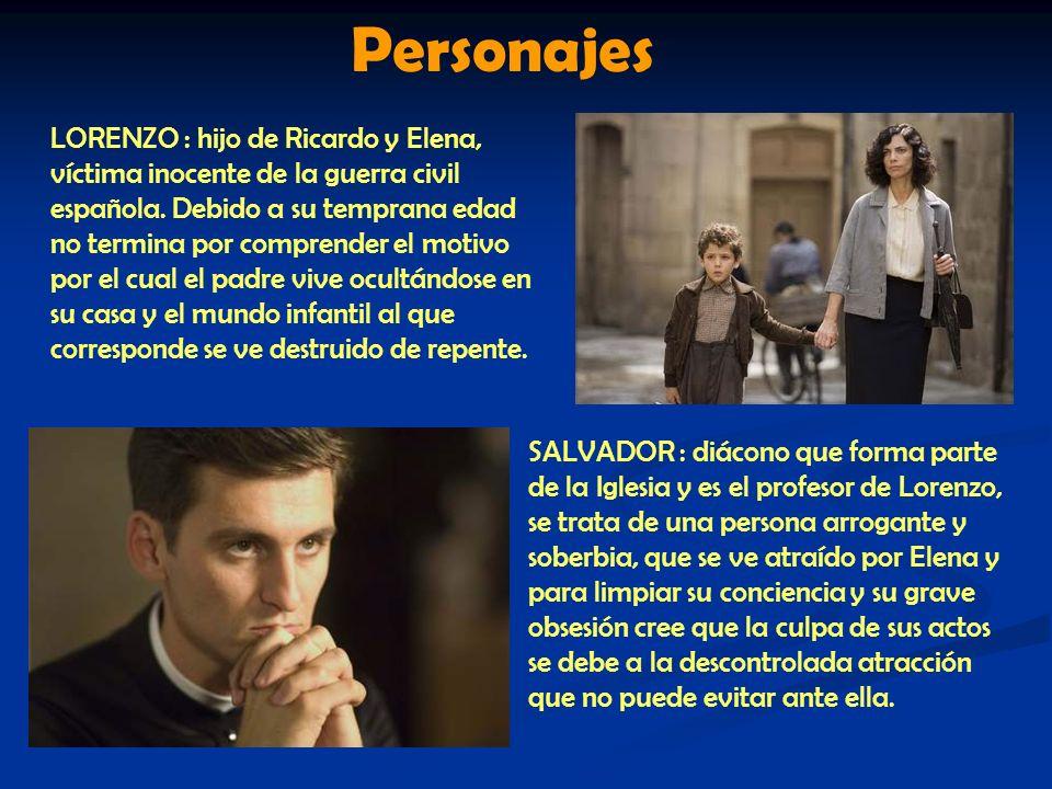 Personajes LORENZO : hijo de Ricardo y Elena, víctima inocente de la guerra civil española. Debido a su temprana edad no termina por comprender el mot