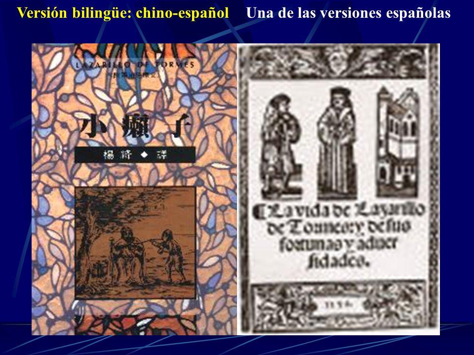 Versión bilingüe: chino-españolUna de las versiones españolas
