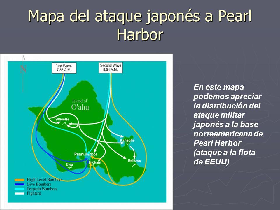 Mapa del ataque japonés a Pearl Harbor En este mapa podemos apreciar la distribución del ataque militar japonés a la base norteamericana de Pearl Harb