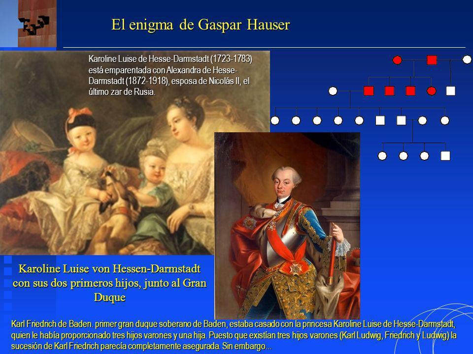 Karoline Luise von Hessen-Darmstadt con sus dos primeros hijos, junto al Gran Duque El enigma de Gaspar Hauser Karl Friedrich de Baden.