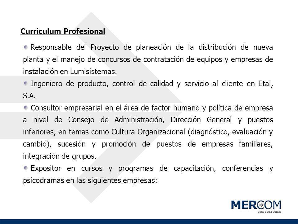Currículum Profesional Responsable del Proyecto de planeación de la distribución de nueva planta y el manejo de concursos de contratación de equipos y