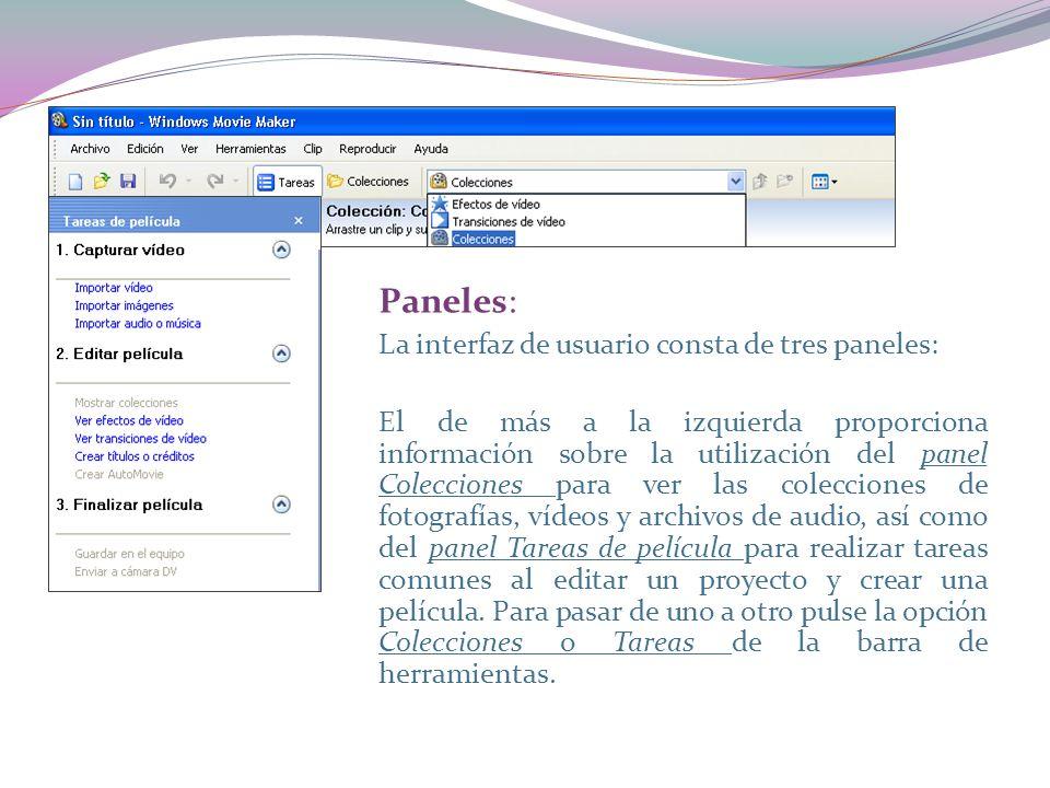 Paneles: La interfaz de usuario consta de tres paneles: El de más a la izquierda proporciona información sobre la utilización del panel Colecciones para ver las colecciones de fotografías, vídeos y archivos de audio, así como del panel Tareas de película para realizar tareas comunes al editar un proyecto y crear una película.