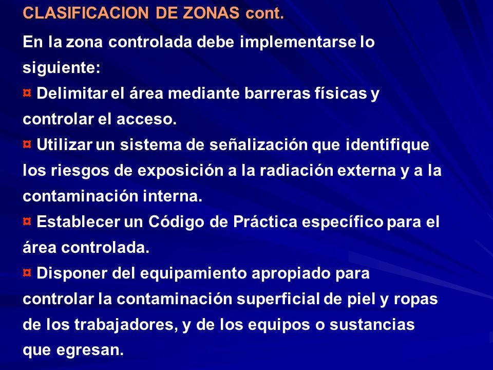 En la zona controlada debe implementarse lo siguiente: ¤ Delimitar el área mediante barreras físicas y controlar el acceso. ¤ Utilizar un sistema de s