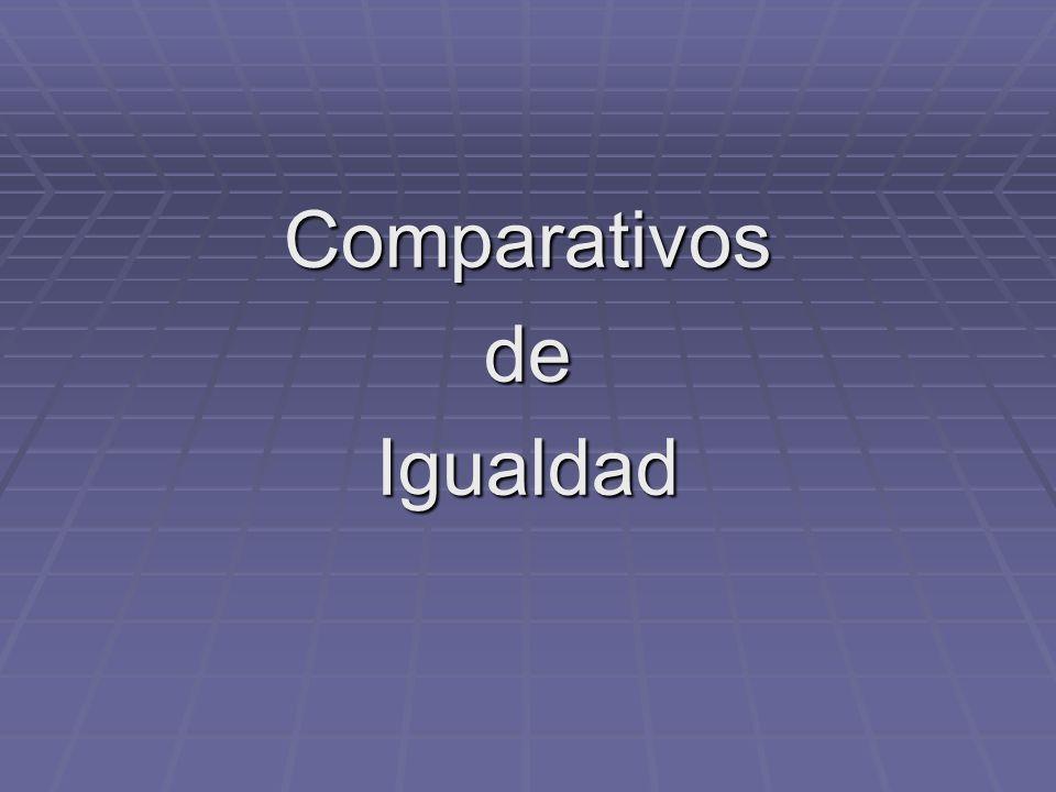 ComparativosdeIgualdad