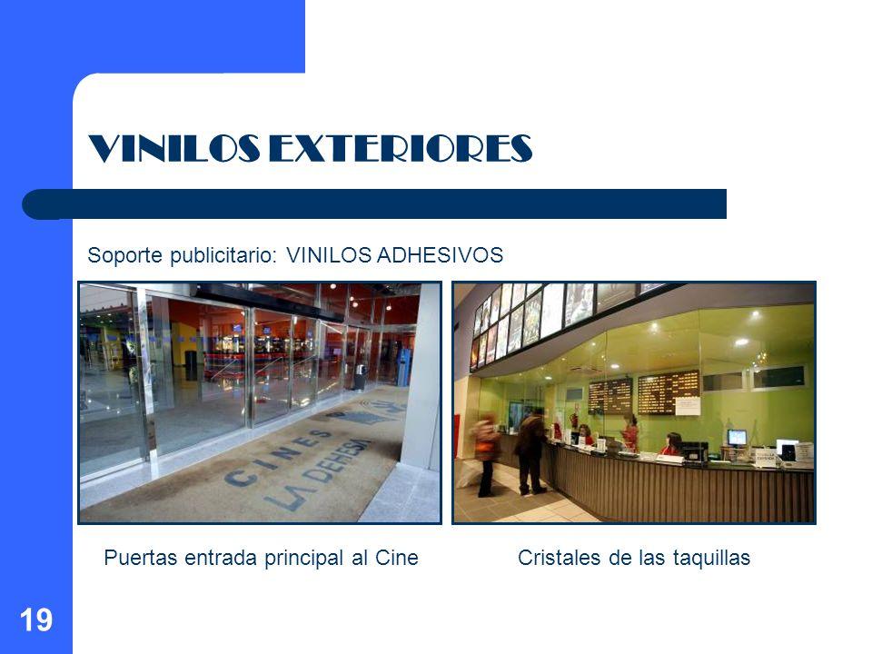 19 VINILOS EXTERIORES Puertas entrada principal al CineCristales de las taquillas Soporte publicitario: VINILOS ADHESIVOS