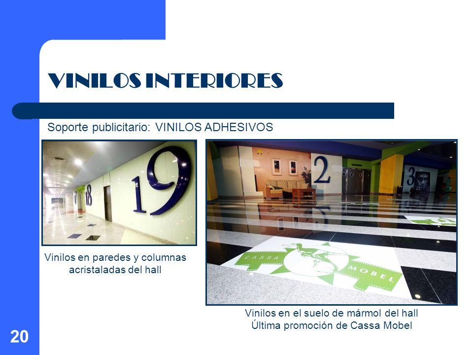 20 VINILOS INTERIORES Vinilos en paredes y columnas acristaladas del hall Vinilos en el suelo de mármol del hall Última promoción de Cassa Mobel Sopor