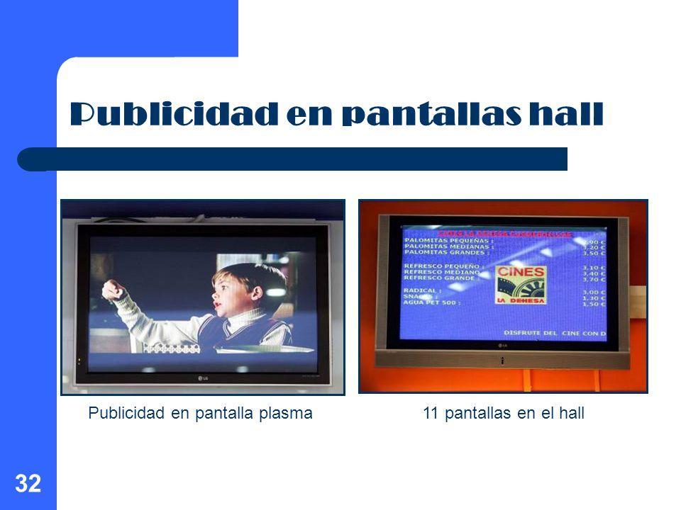 32 Publicidad en pantallas hall Publicidad en pantalla plasma11 pantallas en el hall
