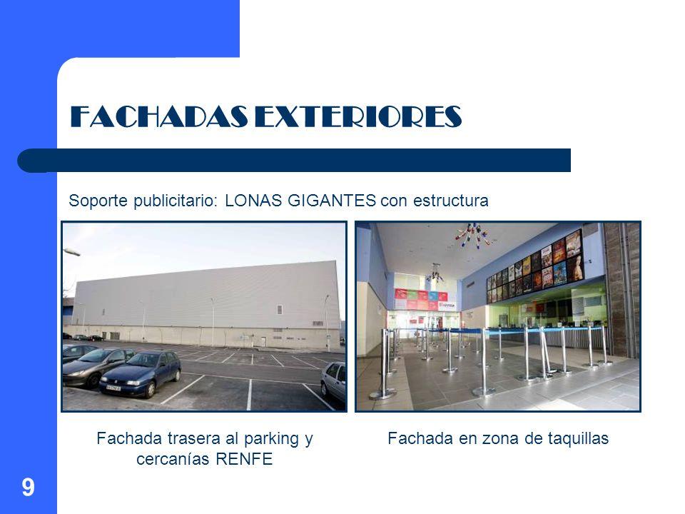 10 FACHADAS EXTERIORES Características ENTRADA PRINCIPAL AL CINE Características: El material de construcción de la fachada es alocubond metálico microperforado en gris.