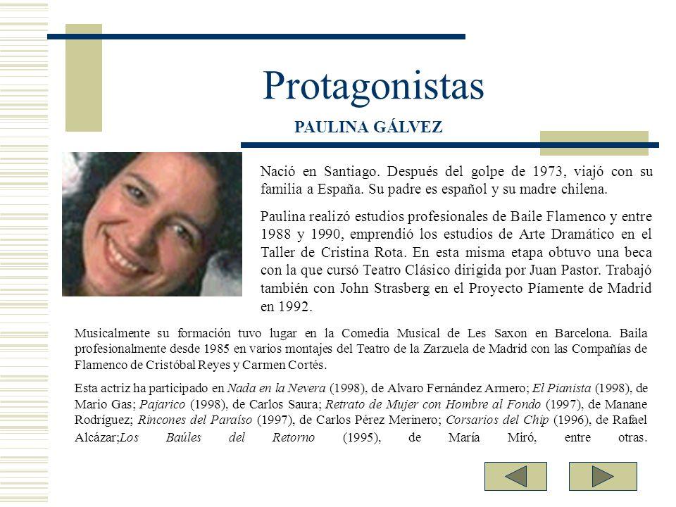 Protagonistas Nació en Santiago. Después del golpe de 1973, viajó con su familia a España. Su padre es español y su madre chilena. Paulina realizó est