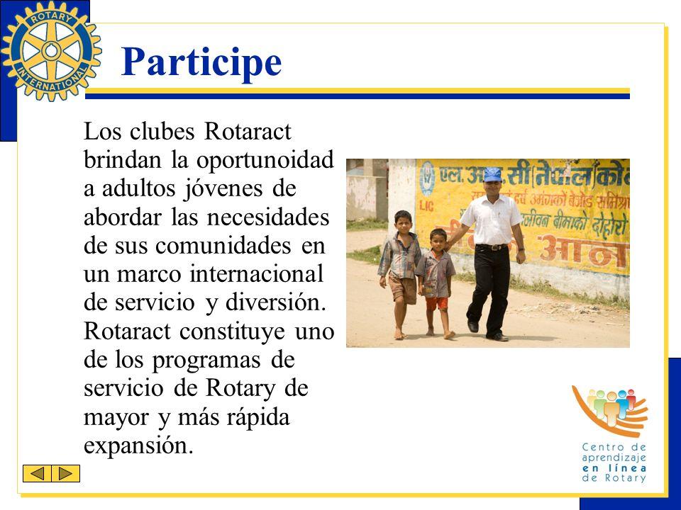 Participe Los clubes Rotaract brindan la oportunoidad a adultos jóvenes de abordar las necesidades de sus comunidades en un marco internacional de servicio y diversión.