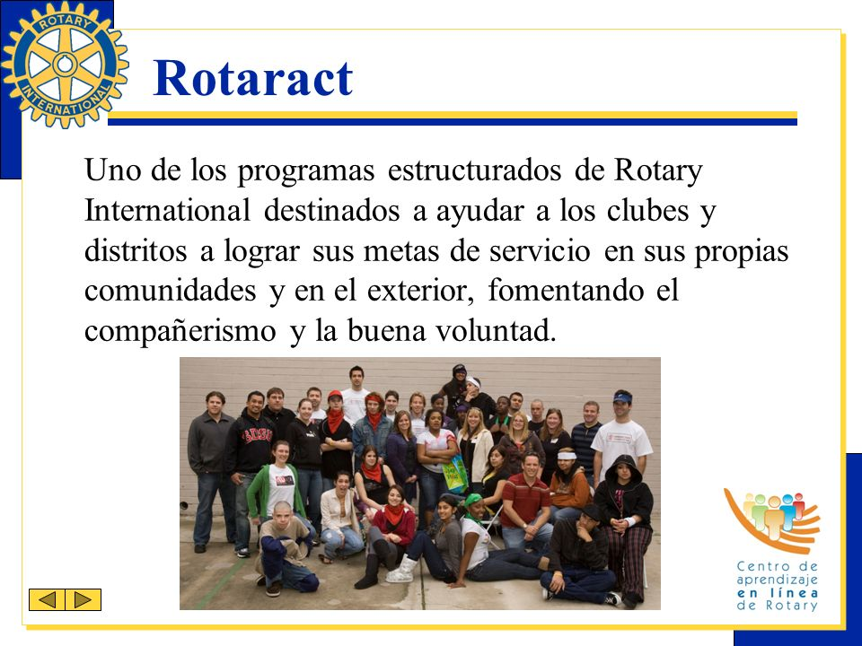 Estructura del club Rotaract El organismo de gobierno del club Rotaract es la junta directiva, la cual se integra con los siguientes funcionarios electos: Presidente Vicepresidente Secretario Tesorero Otros funcionarios que se designen