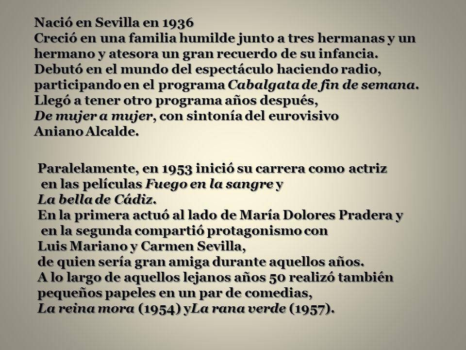 Nació en Sevilla en 1936 Creció en una familia humilde junto a tres hermanas y un hermano y atesora un gran recuerdo de su infancia.