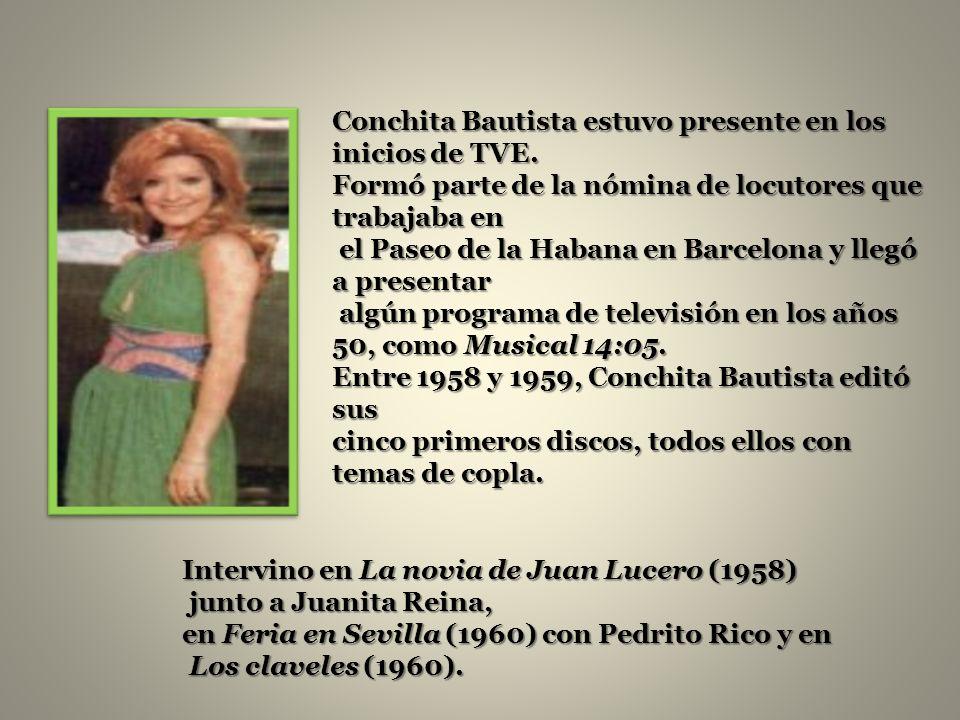 Conchita Bautista estuvo presente en los inicios de TVE.