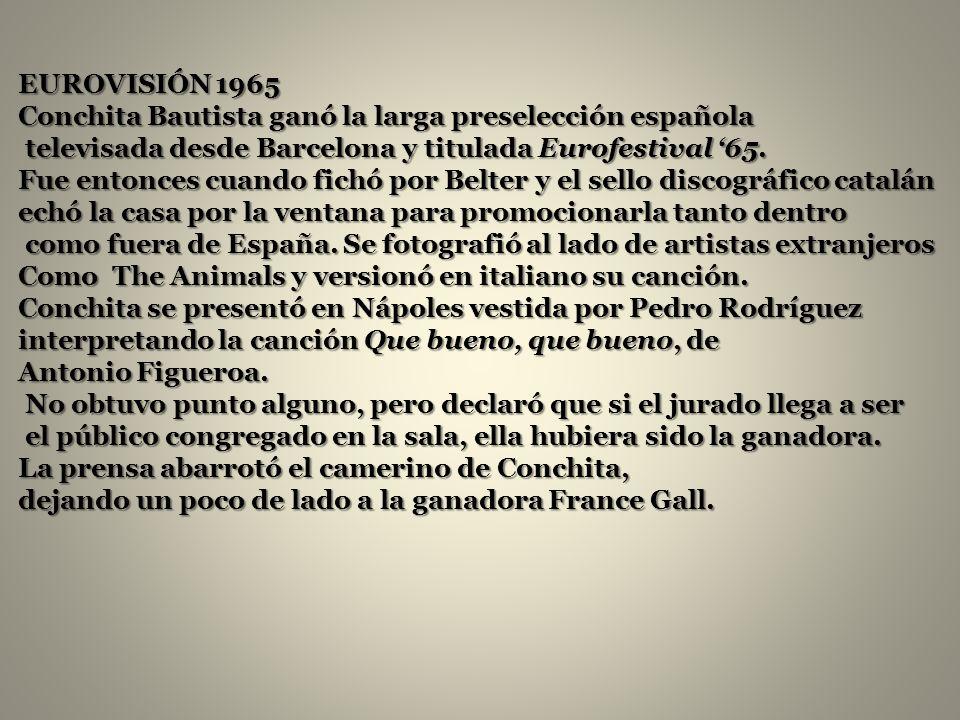 EUROVISIÓN 1965 Conchita Bautista ganó la larga preselección española televisada desde Barcelona y titulada Eurofestival 65.