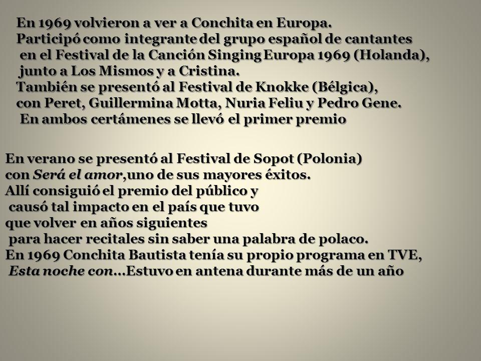 EUROVISIÓN 1965 Conchita Bautista ganó la larga preselección española televisada desde Barcelona y titulada Eurofestival 65. televisada desde Barcelon