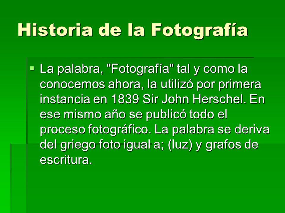 Historia de la Fotografía La palabra,