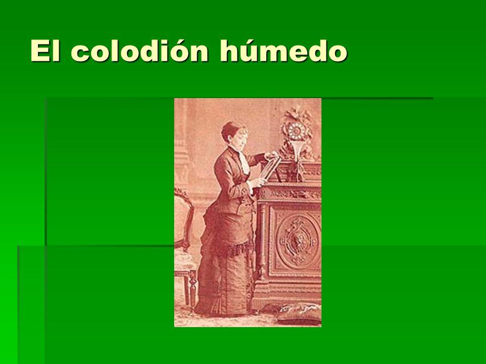 El colodión húmedo
