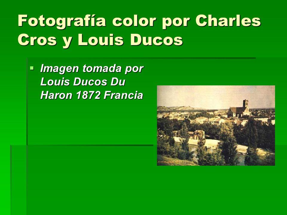Fotografía color por Charles Cros y Louis Ducos Imagen tomada por Louis Ducos Du Haron 1872 Francia Imagen tomada por Louis Ducos Du Haron 1872 Franci