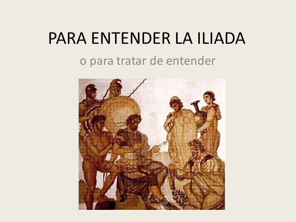 Antes de comenzar La Iliada es una historia que está dentro de una historia mucho más larga y compleja.