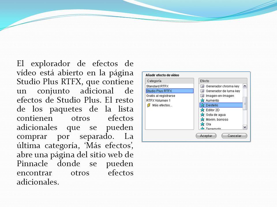 El explorador de efectos de vídeo está abierto en la página Studio Plus RTFX, que contiene un conjunto adicional de efectos de Studio Plus.
