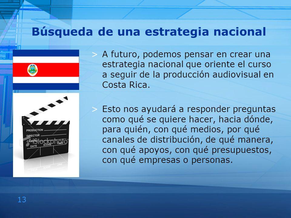 13 Búsqueda de una estrategia nacional >A futuro, podemos pensar en crear una estrategia nacional que oriente el curso a seguir de la producción audio