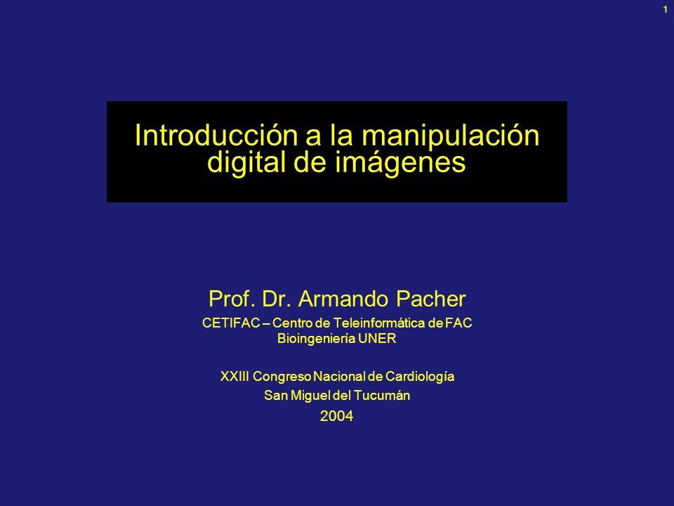 1 Introducción a la manipulación digital de imágenes Prof.