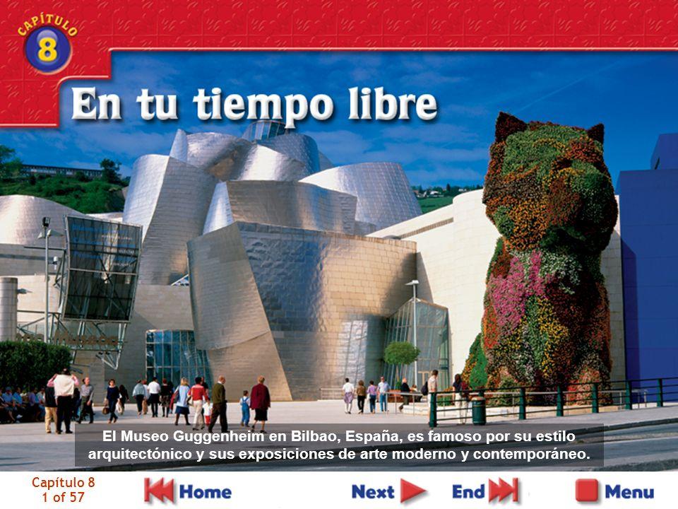 Capítulo 8 1 of 57 El Museo Guggenheim en Bilbao, España, es famoso por su estilo arquitectónico y sus exposiciones de arte moderno y contemporáneo.