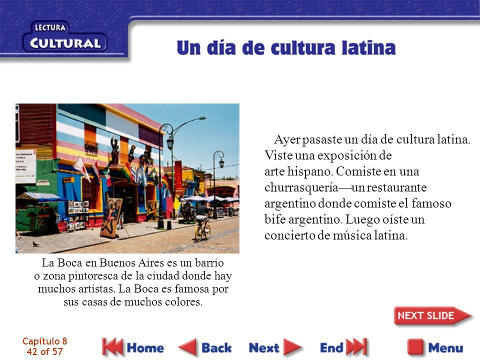 Capítulo 8 42 of 57 Ayer pasaste un día de cultura latina.