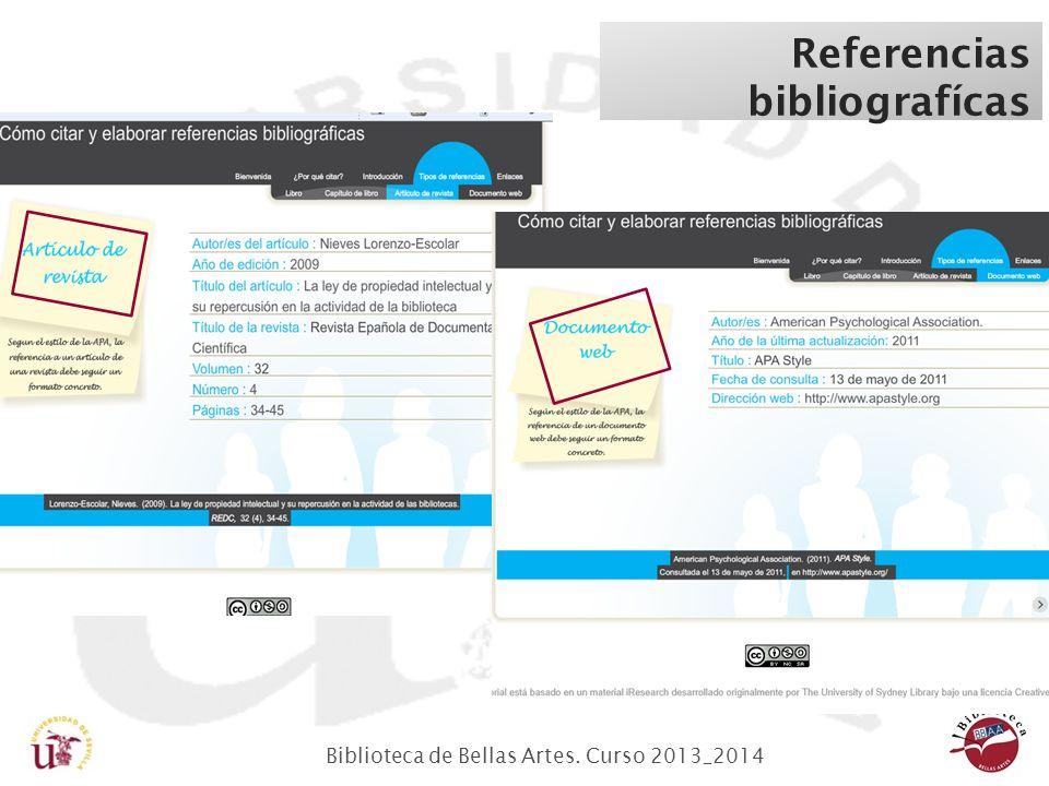 Biblioteca de Bellas Artes. Curso 2013_2014 Referencias bibliografícas