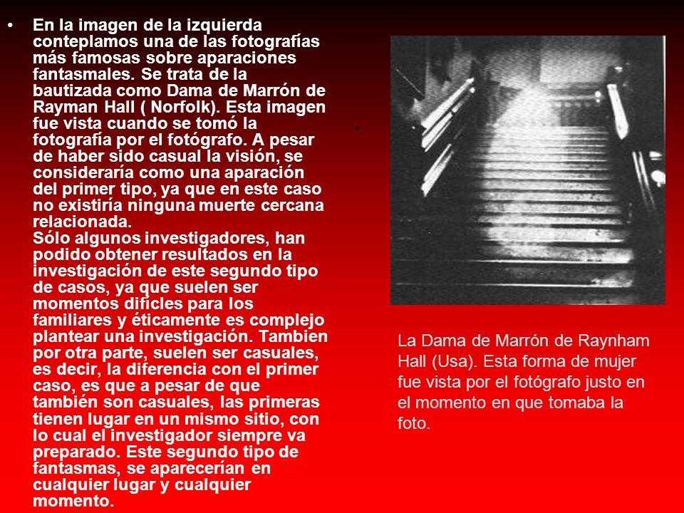 En la imagen de la izquierda conteplamos una de las fotografías más famosas sobre aparaciones fantasmales.