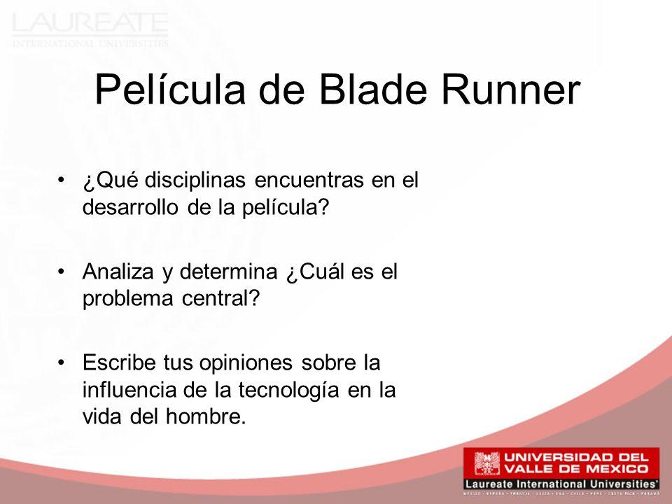 Película de Blade Runner ¿Qué disciplinas encuentras en el desarrollo de la película.