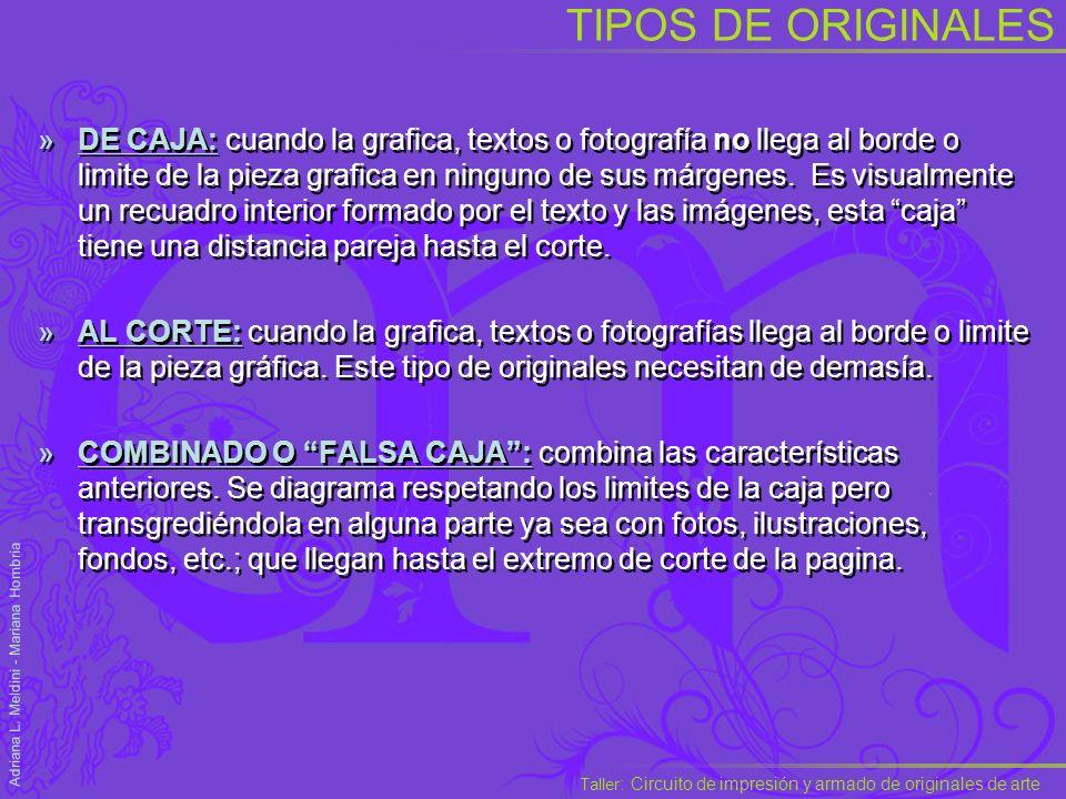 Taller : Circuito de impresión y armado de originales de arte Adriana L.