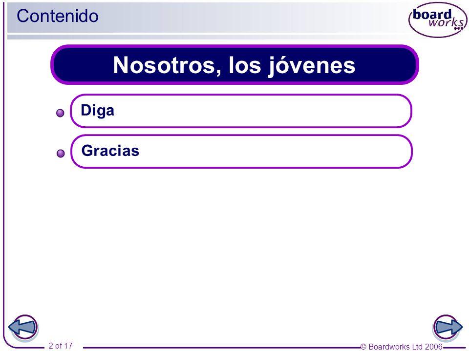 © Boardworks Ltd 2006 13 of 17 Gracias 3 Informal letter Querida Natalia: Muchas gracias por invitarme al cine.