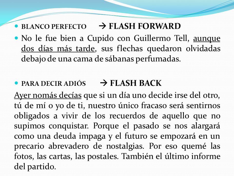 BLANCO PERFECTO FLASH FORWARD No le fue bien a Cupido con Guillermo Tell, aunque dos días más tarde, sus flechas quedaron olvidadas debajo de una cama de sábanas perfumadas.