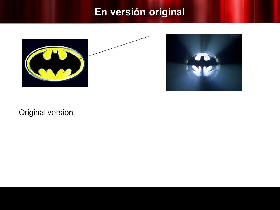 En versión original Original version