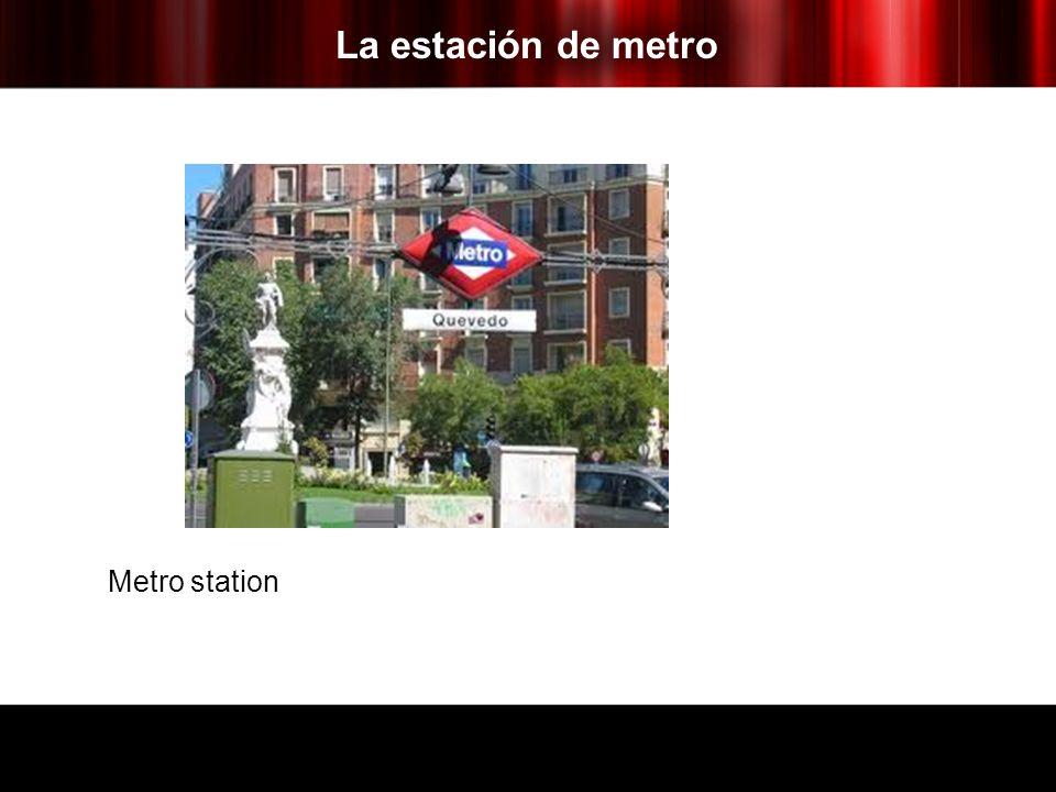 La estación de metro Metro station